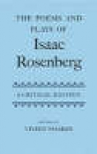 Vivien Noakes The Poems and Plays of Isaac Rosenberg