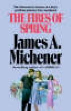 Michener, James A. The Fires of Spring
