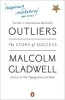 Gladwell, MALCOLM,Outliers
