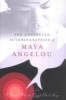 Angelou, Maya,THE COLLECTED AUTOBIOGRAPHIES OF MAYA ANGELOU