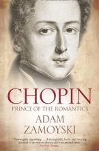 Adam Zamoyski Chopin