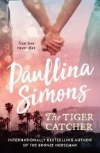 Paullina Simons The Tiger Catcher