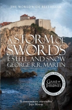 George R. R. Martin A Storm of Swords: Part 1 Steel and Snow