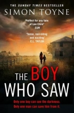 Simon Toyne The Boy Who Saw