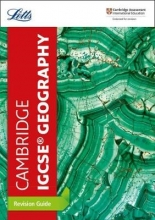 Letts Cambridge IGCSE Cambridge IGCSE (TM) Geography Revision Guide
