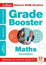 Collins GCSE Edexcel GCSE 9-1 Maths Foundation Grade Booster for grades 3-5