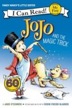 Jane O`Connor,   Robin Preiss Glasser Fancy Nancy: JoJo and the Magic Trick