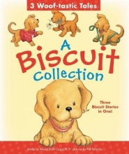 Alyssa Satin Capucilli A Biscuit Collection: 3 Woof-tastic Tales