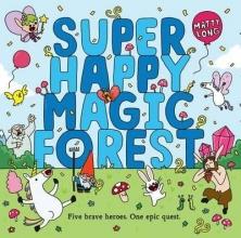 Long, Matty Super Happy Magic Forest