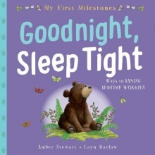 Marlow, Stewart My First Milestone: Goodnight, Sleep Tight