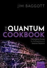 Jim (Freelance science writer, Freelance science writer) Baggott The Quantum Cookbook