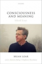 Brian Loar Consciousness and Meaning