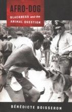 Boisseron, Bénédicte Afro-dog