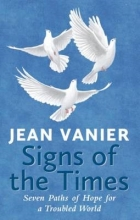 Jean Vanier Signs of the Times
