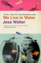 Walter, Jess We Live in Water