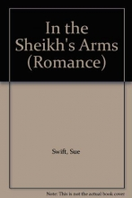 Swift, Sue In the Sheikh`s Arms