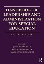 Jean B. Crockett,   Mary Lynn Boscardin,   Bonnie S. Billingsley Handbook of Leadership and Administration for Special Education