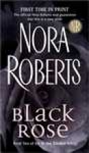 Roberts, Nora Black Rose