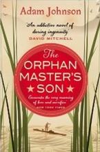 Johnson, Adam Orphan Master's Son