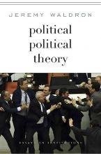 Jeremy Waldron Political Political Theory