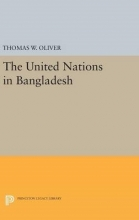 Oliver, Thomas W. The United Nations in Bangladesh