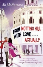 McNamara, Ali From Notting Hill with Love...Actually