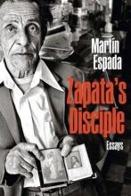 Espada, Martin Zapata`s Disciple