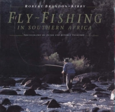 Robert Brandon-Kirby Fly-Fishing in Southern Africa
