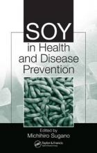 Michihiro Sugano Soy in Health and Disease Prevention