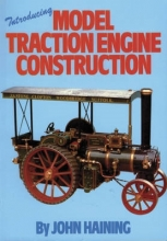 John Haining Introducing Model Traction Engine Construction