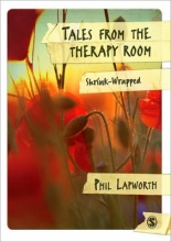 Lapworth, Phil Tales from the Therapy Room