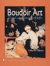 Clifford P. Catania Boudoir Art: The Celebration of Life