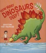 Kitchin, Ben How Many Dinosaurs Deep
