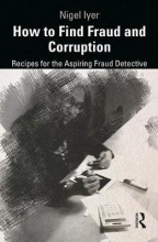 Nigel Iyer How to Find Fraud and Corruption