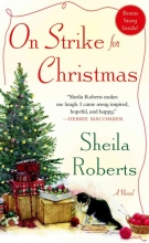 Roberts, Sheila On Strike for Christmas