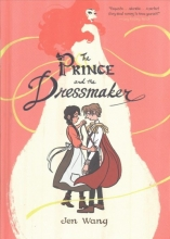 Wang, Jen The Prince and the Dressmaker