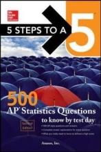 Anaxos Inc 5 Steps to a 5: 500 AP Statistics Questions to Know by Test Day, Second Edition
