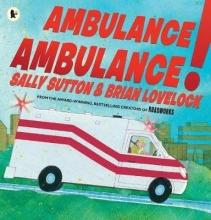 Sutton, Sally Ambulance, Ambulance!