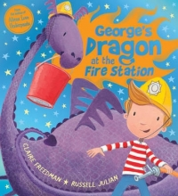Freedman, Claire George`s Dragon at the Fire Station