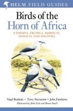 Nigel Redman,   Terry Stevenson,   John Fanshawe,   Brian Small Birds of the Horn of Africa