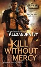 Ivy, Alexandra Kill Without Mercy