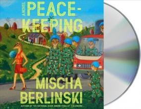 Berlinski, Mischa Peace-Keeping
