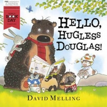 Melling, David Hello, Hugless Douglas!
