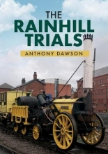 Anthony Dawson The Rainhill Trials