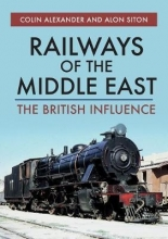 Colin Alexander,   Alon Siton Railways of the Middle East