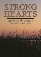 Cable, George Strong Hearts