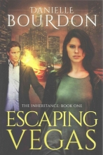 Bourdon, Danielle Escaping Vegas