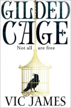 James, Vic Gilded Cage