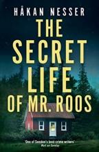 Hakan Nesser, The Secret Life of Mr Roos