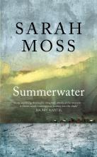 Sarah Moss , Summerwater